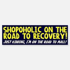 Shopoholic Bumper Bumper Bumper Sticker