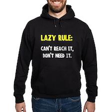 Lazy Rule Hoodie