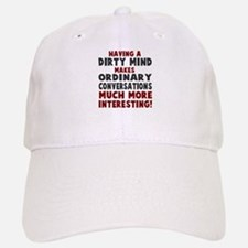 Dirty Mind Baseball Baseball Baseball Cap