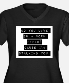 Do You Life In A Corn Field Plus Size T-Shirt