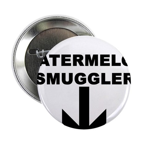 "WATERMELON SMUGGLER 2.25"" Button (100 pack)"