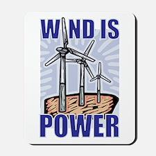Wind Is Power Mousepad