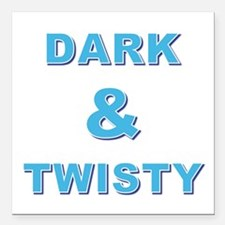 """DARK AND TWISTY Square Car Magnet 3"""" x 3"""""""