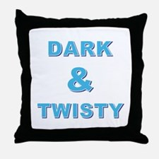 DARK AND TWISTY Throw Pillow