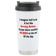 Nursing Student Humor Travel Mug