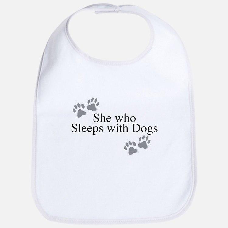 she who sleeps with dogs Bib