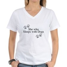 she who sleeps with dogs T-Shirt