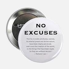 """No Excuses - 2.25"""" Button"""