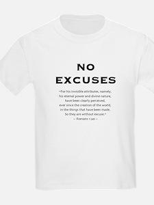 No Excuses - T-Shirt
