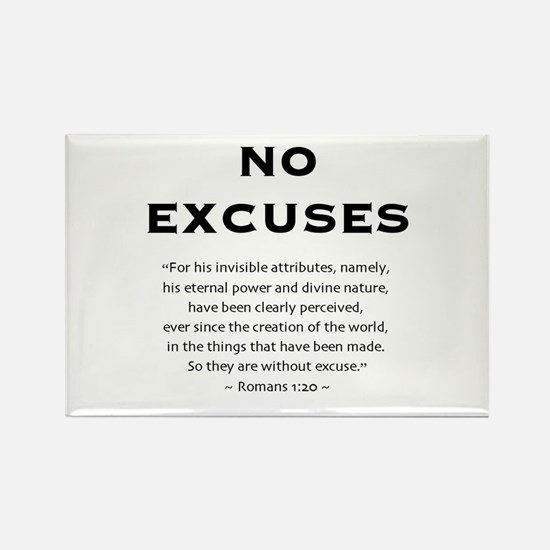 No Excuses - Rectangle Magnet