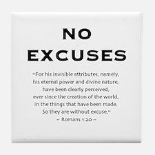 No Excuses - Tile Coaster