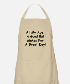A Good BM Makes For A Great Day Apron