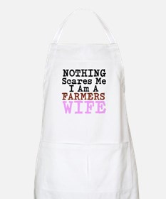 Nothing Scares Me I am a Farmers Wife Apron