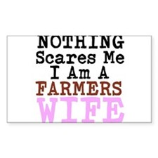 Nothing Scares Me I am a Farmers Wife Decal