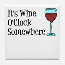 Wine OClock Somewhere Tile Coaster