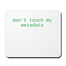 Metadata. Mousepad