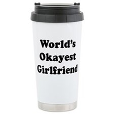 World's Okayest Girlfriend Travel Mug