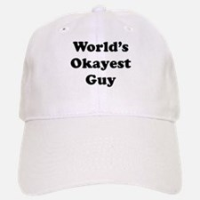 World's Okayest Guy Baseball Baseball Baseball Cap