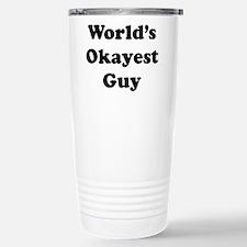 World's Okayest Guy Travel Mug