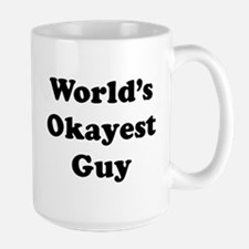 World's Okayest Guy Mugs