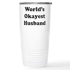 World's Okayest Husband Travel Mug