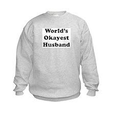 World's Okayest Husband Sweatshirt