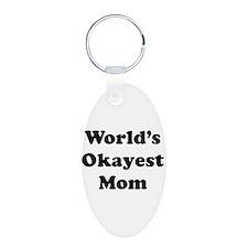 World's Okayest Mom Keychains