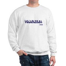 Hawaii Life Sweatshirt