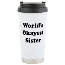World's Okayest Sister Travel Mug
