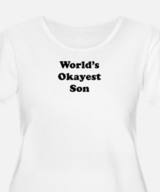 World's Okayest Son Plus Size T-Shirt