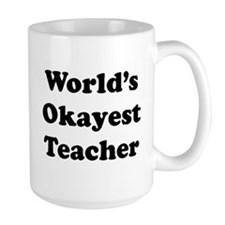 World's Okayest Teacher Mugs