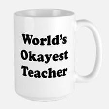 World's Okayest Teacher Mugs