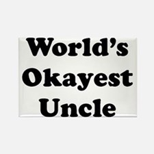 World's Okayest Uncle Magnets