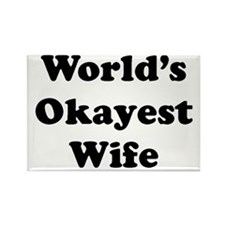 World's Okayest Wife Magnets