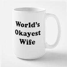 World's Okayest Wife Mugs
