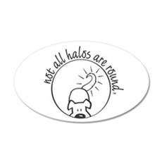 Not All Halos are Round Wall Decal