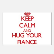 Keep Calm and HUG your Fiance Postcards (Package o