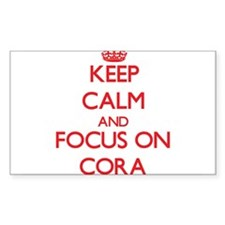 Keep Calm and focus on Cora Decal