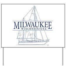 Milwaukee - Yard Sign