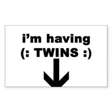 I'M HAVING TWINS Rectangle Decal