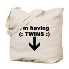 I'M HAVING TWINS Tote Bag