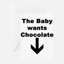 THE BABY WANTS CHOCOLATE Greeting Cards (Package o