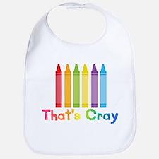Thats Cray Bib