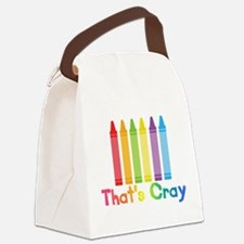 Thats Cray Canvas Lunch Bag