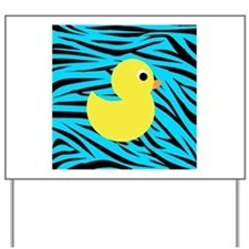Yellow Duck on Teal Zebra Stripes Yard Sign