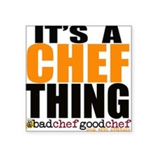 Its A Chef Thing Sticker