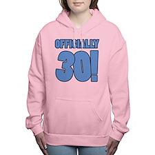30th Birthday Humor Women's Hooded Sweatshirt