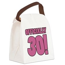 30th Birthday Humor Canvas Lunch Bag