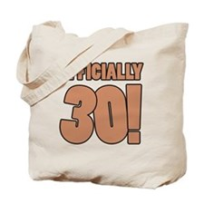 30th Birthday Humor Tote Bag