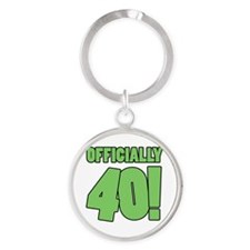40th Birthday Humor Round Keychain